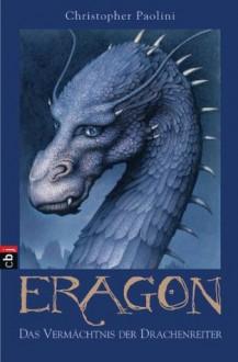Eragon: Das Vermächtnis der Drachenreiter - Christopher Paolini