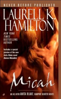 Micah - Laurell K. Hamilton