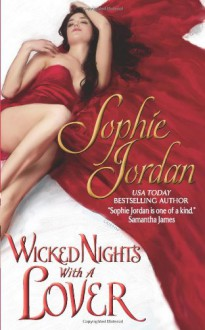 Wicked Nights With a Lover - Sophie Jordan