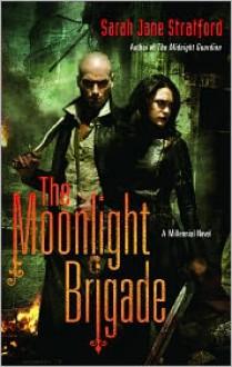 The Moonlight Brigade (Millennial #2) - Sarah-Jane Stratford