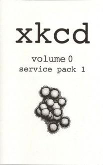 xkcd: volume 0 service pack 1 - Randall Munroe