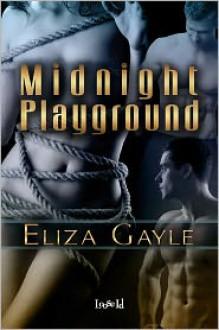 Midnight Playground - Eliza Gayle