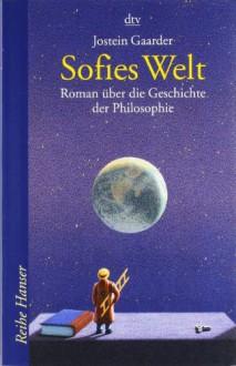 Sofies Welt - Jostein Gaarder, Gabriele Haefs
