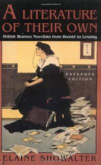 A Literature of Their Own - Elaine Showalter