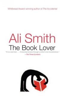 The Book Lover - Ali Smith