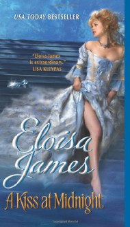 A Kiss at Midnight. Eloisa James - Eloisa James