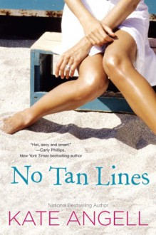 No Tan Lines - Kate Angell