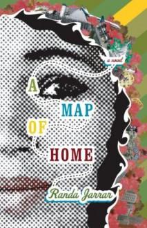 A Map of Home - Randa Jarrar
