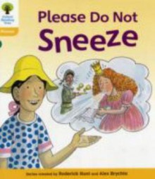 Please Do Not Sneeze - Roderick Hunt, Alex Brychta
