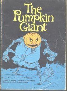 The Pumpkin Giant - Mary E. Wilkins Freeman, Ellin Greene, Trina Schart Hyman
