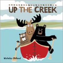 Up the Creek - Nicholas Oldland