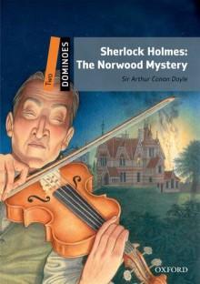 The Norwood Mystery - Arthur Conan Doyle