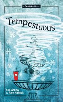 Tempestuous - Kim Askew, Amy Helmes