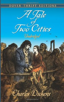 A Tale of Two Cities (Dover Thrift Editions) - Charles Dickens