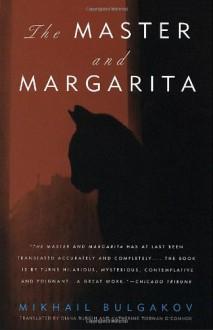 The Master and Margarita - Mikhail Bulgakov,Diana Burgin,Katherine Tiernan O'Connor