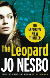 The Leopard: A Harry Hole thriller (Oslo Sequence 6) - Don Bartlett,Jo Nesbo