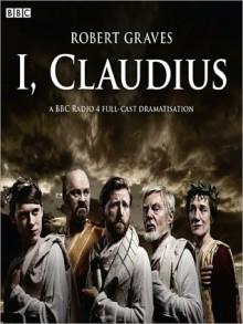 I, Claudius: Claudius Series, Book 1 (MP3 Book) - Robert Graves