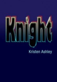 Knight - Kristen Ashley