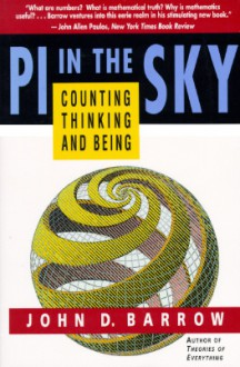 PI in the Sky: Counting, Thinking, and Being - John D. Barrow