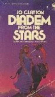 Diadem from the Stars - Jo Clayton