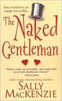 The Naked Gentleman - Sally MacKenzie