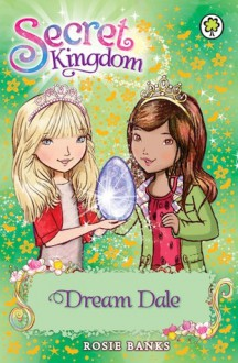 Dream Dale - Rosie Banks