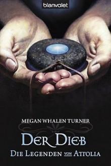 Der Dieb (Die Legenden von Attolia #1) - Megan Whalen Turner,Maike Claußnitzer