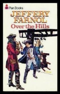 Over The Hills - Jeffery Farnol