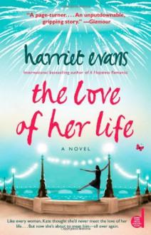 The Love of Her Life - Harriet Evans