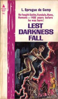 Lest Darkness Fall - L. Sprague de Camp