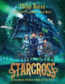 Starcross - Philip Reeve, Greg Steinbruner