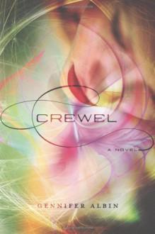 Crewel - Gennifer Albin