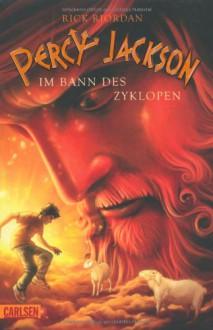 Im Bann des Zyklopen (Percy Jackson, #02) - Rick Riordan,Gabriele Haefs