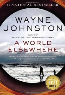 A World Elsewhere - Wayne Johnston