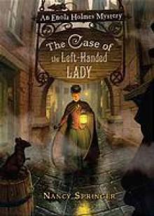 The Case of the Left-Handed Lady - Nancy Springer, Katherine Kellgren