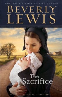 The Sacrifice - Beverly Lewis