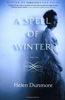 A Spell of Winter: A Novel - Helen Dunmore