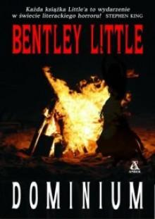 Dominium - Bentley Little