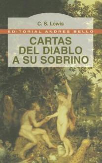 Cartas del Diablo a su Sobrino - C.S. Lewis