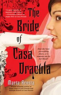 The Bride of Casa Dracula - Marta Acosta