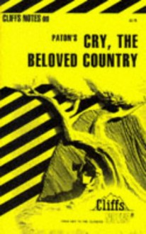 Cry, the Beloved Country, Notes - CliffsNotes, Alan Paton, Eva Fitzwater