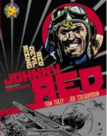 Johnny Red: Red Devil Rising: Volume 2 - Tom Tully, Garth Ennis, Joe Colquhoun