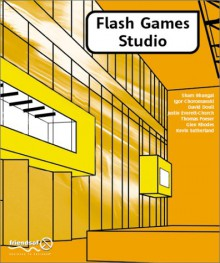 Flash 5 Games Studio - Sham Bhangal,David Doull,Justin Everett-Church