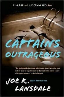 Captains Outrageous - Joe R. Lansdale