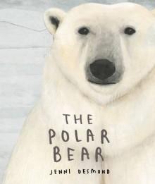 The Polar Bear - Jenni Desmond