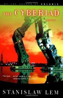 The Cyberiad - Stanisław Lem, Daniel Mróz, Michael Kandel