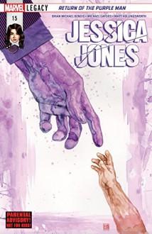 Jessica Jones (2016-) #15 - Brian Bendis,Michael Gaydos,David Mack