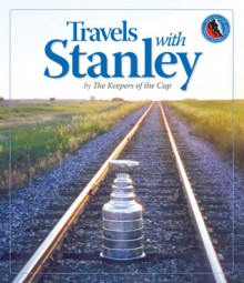 Travels with Stanley - The Keepers of the Cup, The Keepers of the Cup, The Hockey Hall of Fame