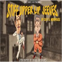 Stiff Upper Lip - P. G. Wodehouse, David Ian Davies, One Voice Recordings