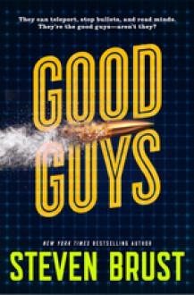 Good Guys - Brust, Steven
